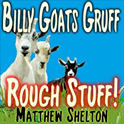 Billy Goats Gruff - Rough Stuff!