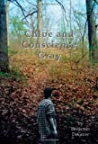 Chloe and Conscience Gray, Benjamin T. DeGrow, 1553693000