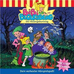 Der Hexengeburtstag (Bibi Blocksberg 49) Hörspiel