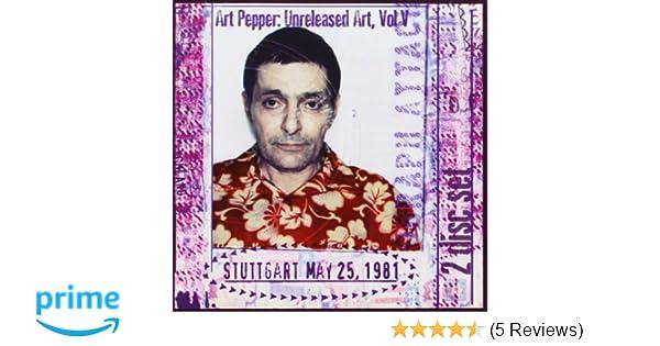 Art Pepper - Vol. 5-Unreleased Art: Stuttgart 2 disc Set - Amazon.com Music