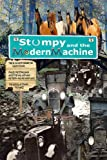 img - for Stumpy and the Modern Machine: Stumpy the Horse (Volume 3) book / textbook / text book