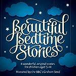 Beautiful Bedtime Stories | Christian Edwards,Bruno Langley