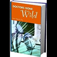 Doctors Gone Wild