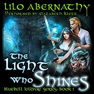 The Light Who Shines Hörbuch