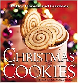 Christmas Cookies Better Homes Gardens Better Homes And Gardens