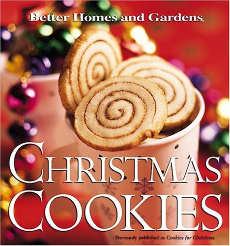 Christmas Cookies (Better Homes & Gardens) (Best Gingerbread Cookie Icing Recipe)