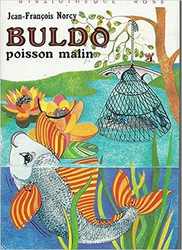 Amazon Fr Buldo Poisson Malin Collection Bibliotheque