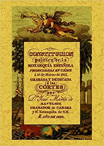 Constitución política de la Monarquía Española: promulgada en Cádiz a 19 de marzo de 1812: La Pepa: Amazon.es: Santiago, Jose María de: Libros