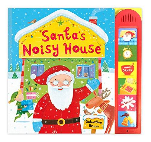 Santa's Noisy House by Pan Macmillan