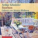 Sterben Hörbuch von Arthur Schnitzler Gesprochen von: Monica Bleibtreu