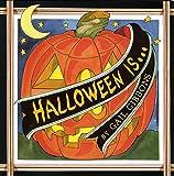 Halloween Is.