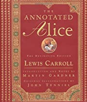 The Annotated Alice. the Definitive Edition.…