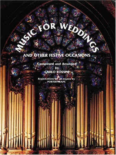 Music for Weddings and Other Festive Occasions: All Organ
