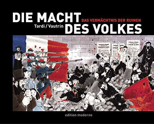 Die Macht des Volkes 4. Das Vermächtnis der Ruinen: BD 4 Gebundenes Buch – 1. Oktober 2005 Jacques Tardi Jean Vautrin Martin Budde Edition Moderne