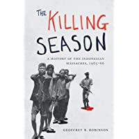 The Killing Season: A History of the Indonesian Massacres, 1965-66: 29