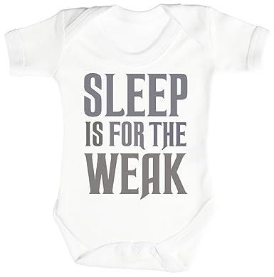 f90deb63deed Spoilt Rotten SR - Sleep Is For The WEAK Baby Bodysuit - Baby Body ...
