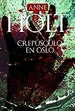 Crepúsculo en Oslo (Rocabolsillo Bestseller) (Spanish Edition)