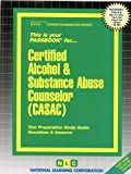 Certified Alcohol & Substance Abuse Counselor