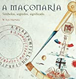 img - for A Ma onaria. S mbolos, Segredos, Significado (Em Portuguese do Brasil) book / textbook / text book