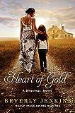 Heart of Gold: A Blessings Novel (Blessings Series)