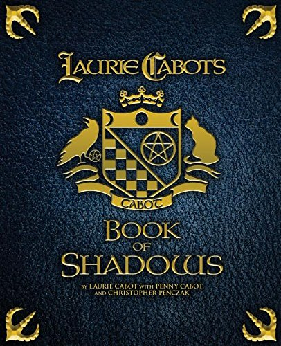 Laurie Cabot's Book of Shadows [Cabot, Laurie - Cabot, Penny - Penczak, Christopher] (Tapa Blanda)