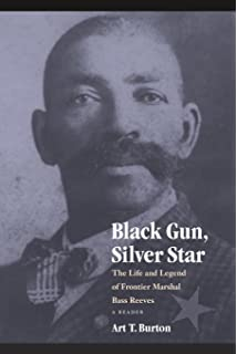Amazon massacred for gold the chinese in hells canyon black gun silver star the life and legend of frontier marshal bass reeves fandeluxe Image collections