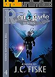 Renegade Reborn (The Renegade Series Book 4)