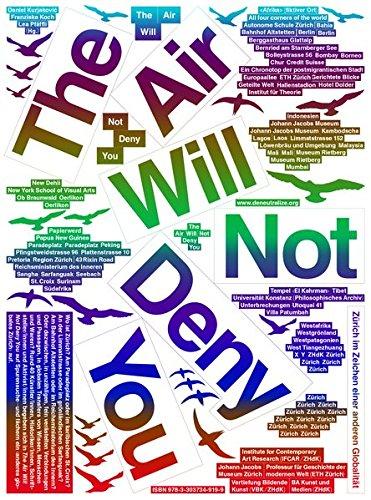 The Air Will Not Deny You: Zürich im Zeichen einer anderen Globalität (hors série) Taschenbuch – 10. Juni 2016 Franziska Koch Daniel Kurjakovi Lea Pfäffli Diaphanes