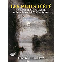 Les Nuits d'été: Complete Song Cycle in Full Score and Vocal Score