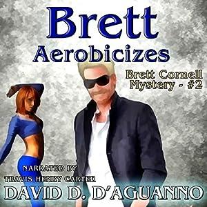 Brett Aerobicizes Audiobook