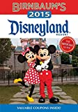 Birnbaum's 2015 Disneyland Resort : The Official Guide (Birnbaum's Disneyland Resort)