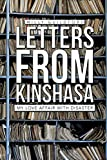 Letters from Kinshasa: My Love Affair with Disaster