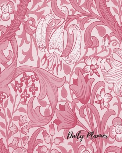 Daily Planner: Floral Pink 100 Days Daily Planner Journal Notebook. Space For Hourly Schedule, Tasks, Outfits, Phone calls, Meals Exercise. Agenda Notepad For Girls & Women ebook