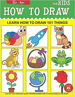 How To Draw For Kids Learn How To Draw 101 Things For Kids Step By