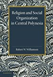 img - for Religion and Social Organization in Central Polynesia book / textbook / text book