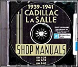 1939 1940 1941 CADILLAC & LaSALLE FACTORY REPAIR SHOP & SERVICE MANUALCD INCLUDES models 39-50, 39-61, 39-60S, 39-75, 39-90, 40-50, 40-52, 40-62, 40-72, 40-60S, 40-75, 40-90, 41-61, 41-62, 41-63, 41-60S, 41-67, and 41-75 39 40 41