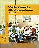 Yo Te Curaré, Dijo el Pequeño Oso, Janosch, 9587040163