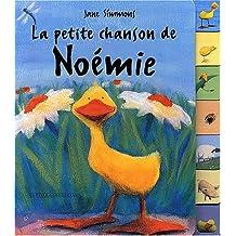 PETITE CHANSON DE NOÉMIE (LA)