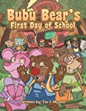 Bubu Bear's First Day of School
