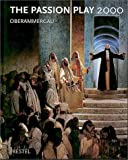 The Passion Play 2000: Oberammergau