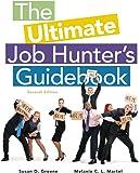 The Ultimate Job Hunter's Guidebook