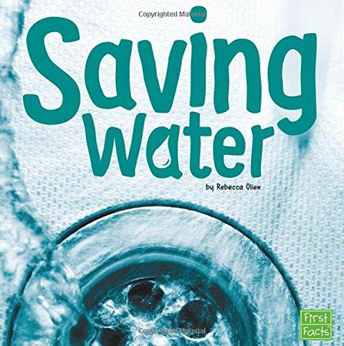 Saving Water (Water In Our - Saving Water