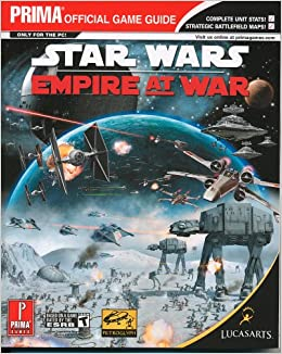 Star Wars: Empire at War - Official Strategy Guide (Prima