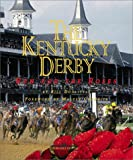 The Kentucky Derby: Run for the Roses