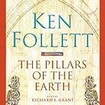 The Pillars of the Earth: Pillars of the Earth, Book 1 | Ken Follett