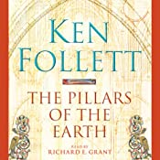 The Pillars of the Earth: Pillars of the Earth, Book 1 | Ken Follett