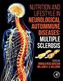 Nutrition and Lifestyle in Neurological Autoimmune Diseases: Multiple Sclerosis