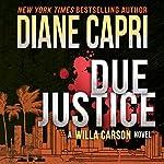 Due Justice: Justice Series, Book 1   Diane Capri