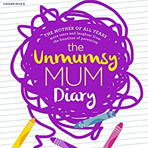 The Unmumsy Mum Diary Audiobook