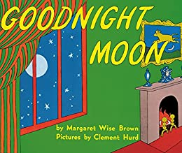 Goodnight Moon by [Brown, Margaret Wise]